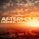 Various Artists Afterhour Morning Session, Vol. 1