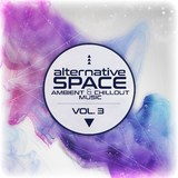Alternative Space - Ambient & Chillout Music, Vol. 3 by Various Artists mp3 download