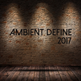 Ambient Define 2017 by Various Artists mp3 download