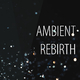 Various Artists Ambient Rebirth