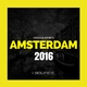 Various Artists - Amsterdam: 2016