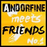Andorfine Meets Friends No. 1 by Various Artists mp3 download