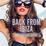 Back from Ibiza Techhouse Collection by Various Artists mp3 download