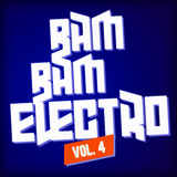 Bam Bam Electro, Vol. 4 by Various Artists mp3 download