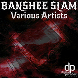 Banshee Slam by Various Artists mp3 download