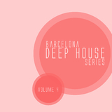 Barcelona Deep House Series, Vol. 04 by Various Artists mp3 download