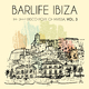 Various Artists Barlife Ibiza: The Deep Disco Port of Eivissa, Vol. 3