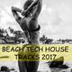 Various Artists Beach Tech House Tracks 2017