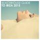 Various Artists Beachhouse Guide to Ibiza 2015