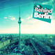 Various Artists Behind Berlin, Vol. 2