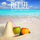 Various Artists Belize Chillout & Lounge Cocktail