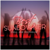 Best Sundowner - Chill and Deephouse by Various Artists mp3 download