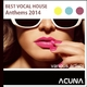 Various Artists Best Vocal House Anthems 2014