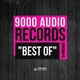 Various Artists - Best of 9000 Audio Records