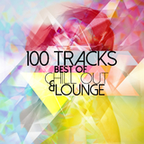 Best of Chill Out & Lounge - 100 Tracks by Various Artists mp3 download