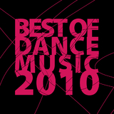 Best of Dance Music 2010 by Various Artists mp3 downloads