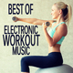 Various Artists - Best of Electronic Workout Music