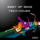Various Artists Best of Ibiza Tech House Music 2011