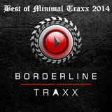 Best of Minimal Traxx 2014 by Various Artists mp3 download