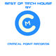 Various Artists - Best of Tech House by Critical Point Records