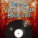 Various Artists Best of Vocal & Deep House 2017