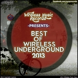 Best of Wireless Underground 2013 by Various Artists mp3 download