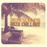 Bikini Sounds: Ibiza Chillout by Various Artists mp3 download