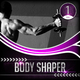 Various Artists - Body Shaper, Vol. 1