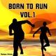 Various Artists - Born to Run, Vol. 1