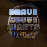 Brave House Nights, Vol. 1 by Various Artists mp3 download