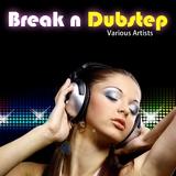 Break ''n'' Dubstep by Various Artists mp3 download