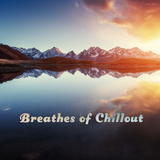 Breathes of Chillout by Various Artists mp3 download