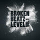 Various Artists - Broken Beatz Level, Vol. 1