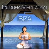 Buddha Meditation Ibiza - Beautiful Beach Sounds(Selected By Tito Torres) by Various Artists mp3 download