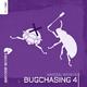 Various Artists - Bugchasing 4