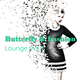 Various Artists Butterfly & Fashion - Lounge, Vol. 1