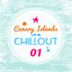 Various Artists Canary Islands Chillout, Vol. 1