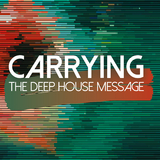 Carrying the Deep House Message by Various Artists mp3 download