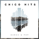 Various Artists - Chico Hits: Dance & Pop