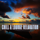 Various Artists Chill & Lounge Relaxation