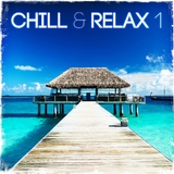 Chill & Relax 1 by Various Artists mp3 download
