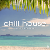 Chill House: Summer 17 Edition by Various Artists mp3 download