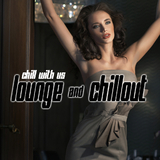Chill With Us - Lounge & Chillout by Various Artists mp3 download