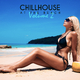 Various Artists - Chillhouse at the Beach, Vol. 2