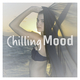 Various Artists - Chilling Mood