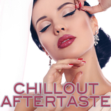 Chillout Aftertaste by Various Artists mp3 download