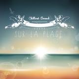 Chillout Sound sur la plage by Various Artists mp3 download