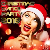 Christmas Dance Party 2016 by Various Artists mp3 download