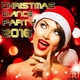 Various Artists - Christmas Dance Party 2016