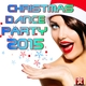 Various Artists Christmas Dance Party Disco 2015